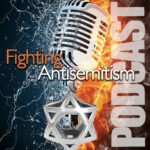 Fight Antisemitism Podcast