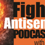 The New Antisemitism Podcast