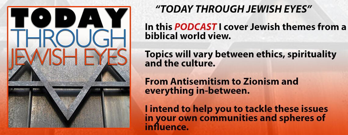 Today Through Jewish Eyes Podcast
